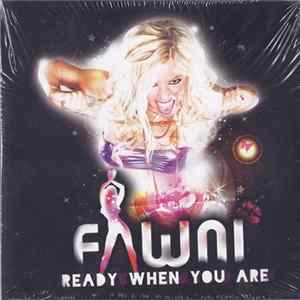 Fawni - Ready When You Are MP3 Herunterladen