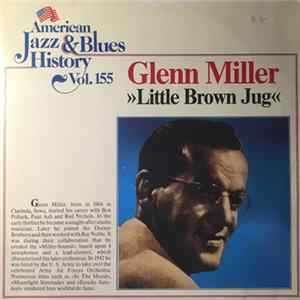 Glenn Miller - Little Brown Jug / String Of Pearls MP3 Herunterladen